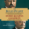 THE BULLY PULPIT Chapter 2 Audiobook Excerpt