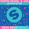 Martin Solveig & GTA Intoxicated (Zeds Dead Remix)