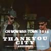 Thankyou City Chi Wow Wah Town 2015 Mp3