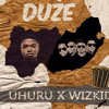 Uhuru x Wizkid - Duze