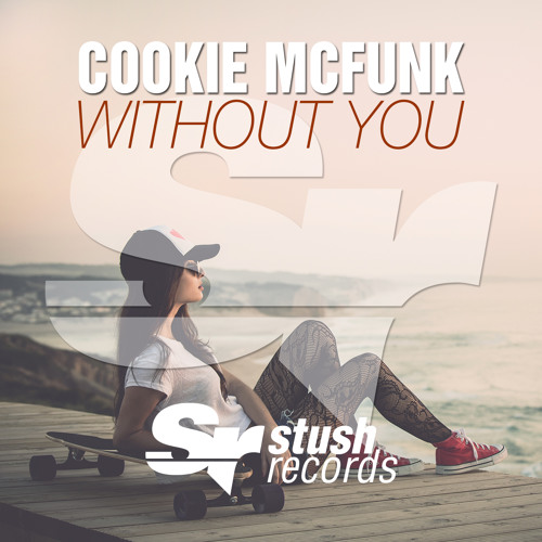 Cookie McFunk - Without You (Radio Edit)
