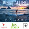 Jax Coco Presents DJ AA's Summer 2015 Ibiza Calling Mix