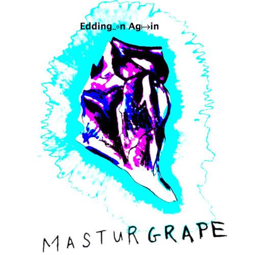Masturgrape