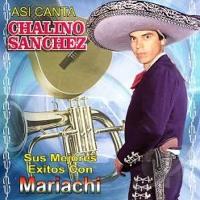 CHALINO SANCHEZ MIX 2015 CON MARIACHIS