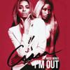 Ciara - I'm Out ft. Nicki Minaj (Mr. Hodges REMIX)