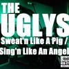 Sweat'n Like A Pig / Sing'n Like An Angel