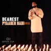 Dearest Pyaareh Nabi (Peace Be Upon Him) by Omar Esa