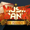 Yêu Lại Từ Đầu - MUSIC BANK IN Hanoi JB GOT7 CHUNJI TEEN TOP KEY SHINEE