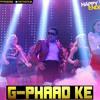 G Phaad Ke (Aishwary Tripathi's Remix)