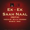 Ek Ek Saah Naal Refix Billa Bakshi Feat Nkd