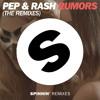 Pep & Rash - Rumors (Tujamo Remix) [Out Now]