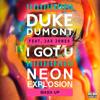I Got U - Neon Explosion MASH UP