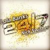 Lola Bank$ feat. Nick $wisher - 247