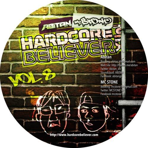 [Free DL] DJ Abitan & MC STONE - HARDCORE BELIEVER MIX vol.8 #HCB8