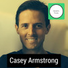 EP 9 How to become a Full Stack Marketer (Casey Armstrong)