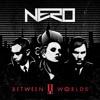 Nero album Between II words - What Does Love Mean