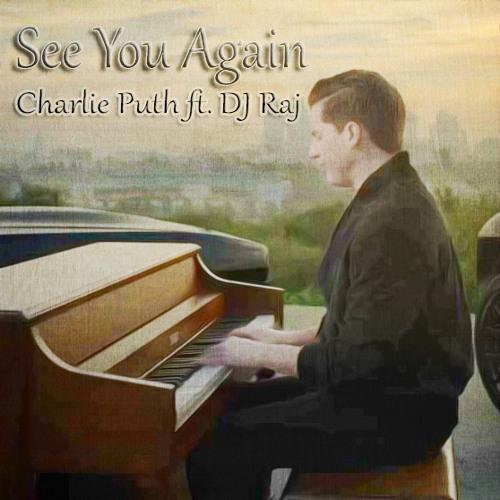 See You Again - Charlie Puth ft  DJ Raj (Light Trap Edit