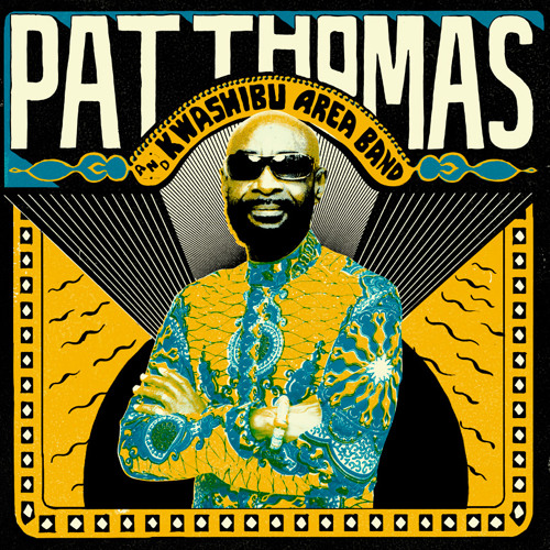 Pat Thomas & Kwashibu Area Band - Gyae Su
