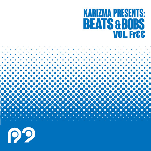 Karizma presents Beats & Bobs Vol FR££