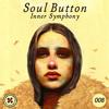 Soul Button - Inner Symphony #008