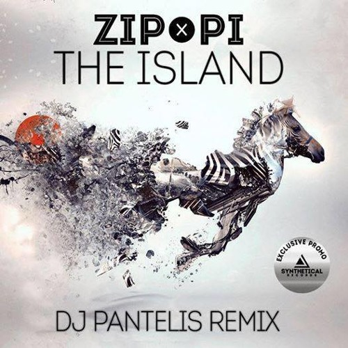 ZIP-PI - The Island (DJ Pantelis Remix)