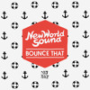 New World Sound & Reece Low - Bounce That (Original Mix) [OUT NOW]
