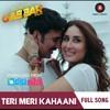teri meri kahani -Gabbar is back