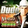 _DUDO_ MARCO FLORES Y SU BANDA JEREZ.mp3