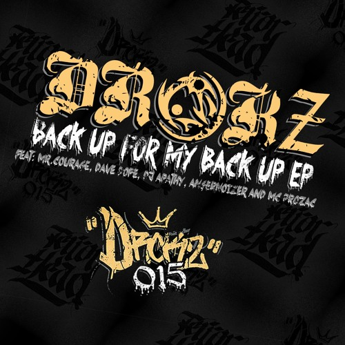 FREE DOWNLOAD DROKZ015 ¨Back up for my back up¨