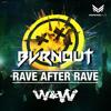 W&W - Rave After Rave (Bvrnout Remix)DL link in Desc. ↓
