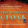 Willard Sunderland | Baron Ungern: Microhistory, Biography, and the Search for the Russian Empire