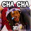 """I LIKE TO CHA CHA"" - D.R.A.M @DJDONWILL REMIX"