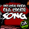 FIVE NIGHTS AT FREDDY'S SONG (Not Here All Night) - DAGames
