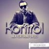 AKA X Da Les - Kontrol (Tendaness Remix)