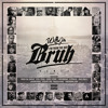 Willie Joe ft. Keak Da Sneak, P-Lo, G-Val, Kool John, Los Rakas & More - I'm From The Bay Bruh Remix