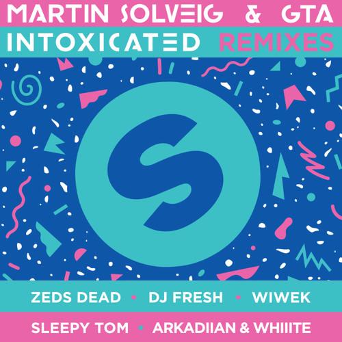 Martin Solveig & GTA - Intoxicated (Wiwek Remix)
