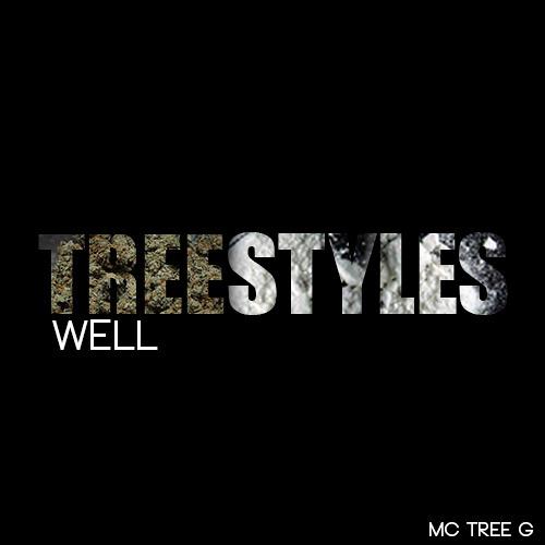 """#treestyle  """"Well"""" Prod By Playa Haze"""