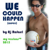 We Could Happen - Aj Rafael