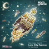 Moon Harbour Radio 60: Luna City Express - Ten Years Special