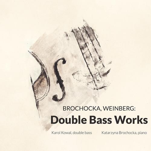 ACD 218 - Brochocka, Weinberg - Double Bass Works