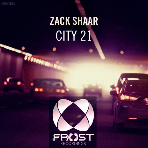 Zack Shaar - City 21 (Original Mix)