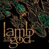 Lamb Of God - Walk With Me In Hell -Live At Download