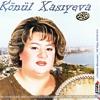 Könül Xasiyeva -  Sene Olan Mehebbetim