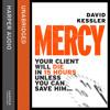 Mercy, By David Kessler, Read by William Hope