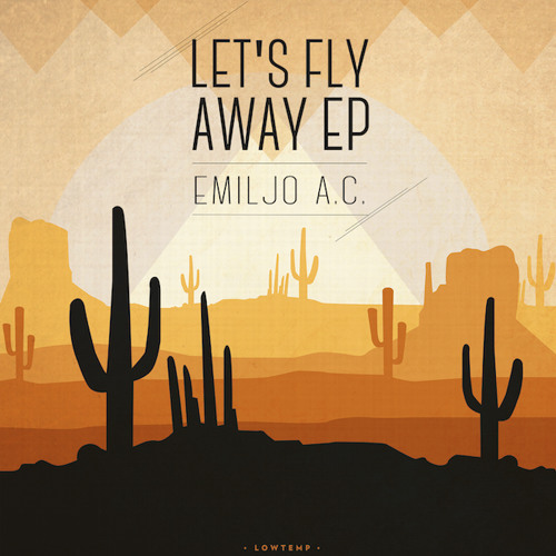 emiljo a c let s fly away ep by emiljo a c free listening on
