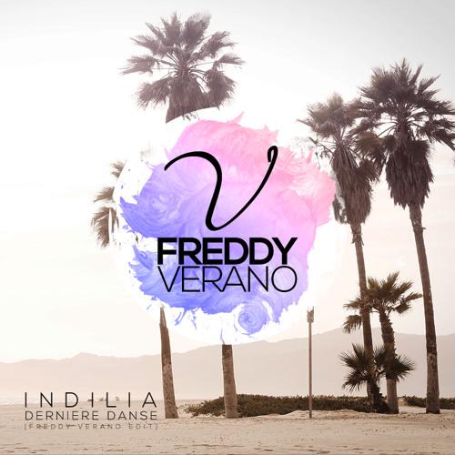 Indila - Derniere Danse (Freddy Verano Edit)