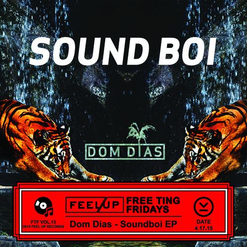 Dom Dias - Soundboi EP