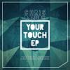 Chris Darnoc - Your Touch (Ali Emm Remix)