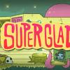 Superglad - Satu