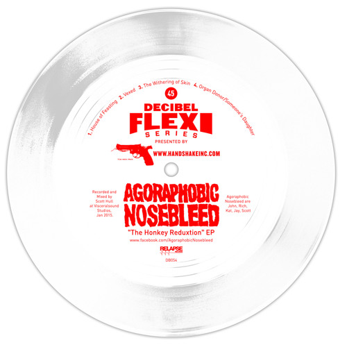 "Agoraphobic Nosebleed 3. ""The Withering of Skin"" (dB054)"